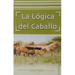Libro: La Lógica Del Caballo (Lucy Rees)
