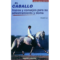 Libro: El Caballo T.c. Adiestramiento Y Doma