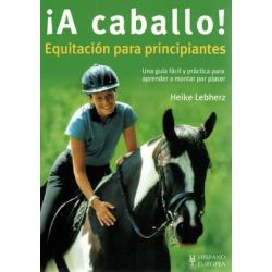 Libro: A Caballo, Equitacion Para Principiantes