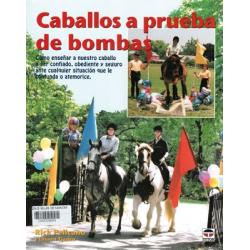 Libro: Caballos A Prueba De Bombas