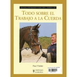 Libro: Guia-F. Todo Sobre El Trabajo A La Cuerda