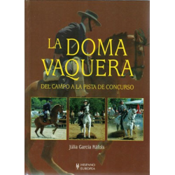 Libro: Doma Vaquera 2ª Edicion (J.garcia )